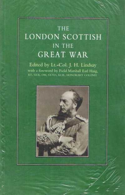 >THE LONDON SCOTTISH IN THE GREAT WAR<