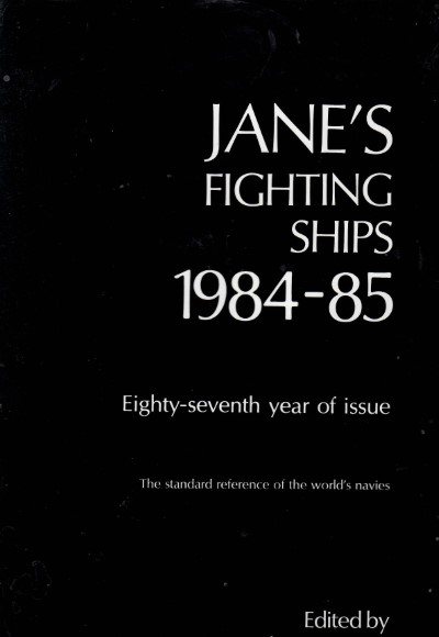 >JANE'S FIGHTING SHIPS 1984-85<