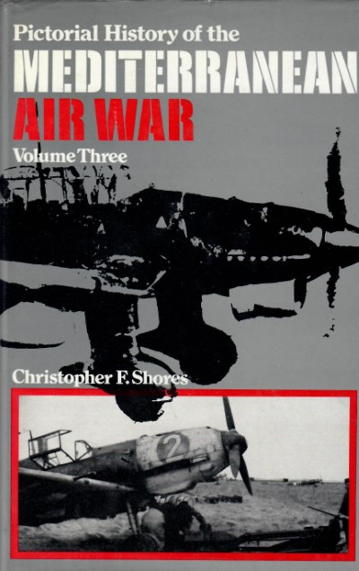 >PICTORIAL HISTORY OF THE MEDITERRANEAN AIR WAR<