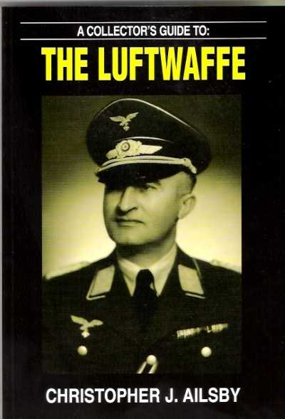 >A COLLECTOR'S GUIDE TO THE LUFTWAFFE<