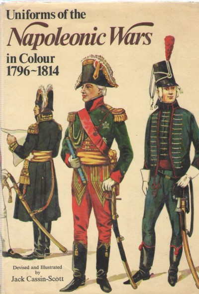 >UNIFORMS OF NAPOLEONIC WARS IN COLOUR 1796-1814<