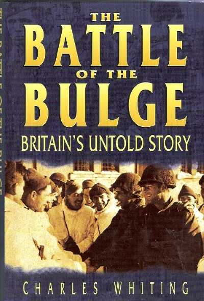>THE BATTLE OF THE BULGE. BRITAIN'S UNTOLD STORY<