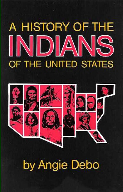 >A HISTORY OF THE INDIANS OF THE UNITED STATES<