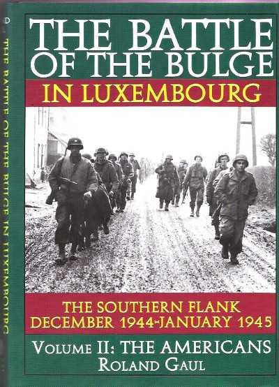 >THE BATTLE OF THE BULGE IN LUXEMBOURG <