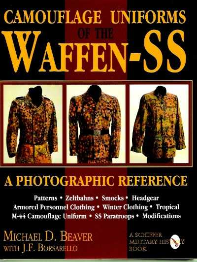 >CAMOUFLAGE UNIFORMS OF THE WAFFEN SS<