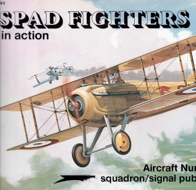 >SPAD FIGHTERS IN ACTION<