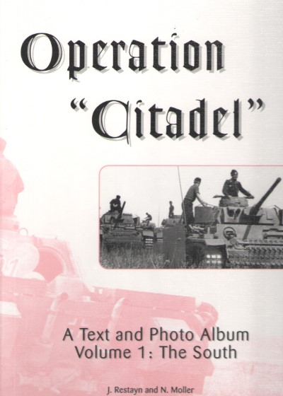 >OPERATION CITADEL VOLUME 1: THE SOUTH<