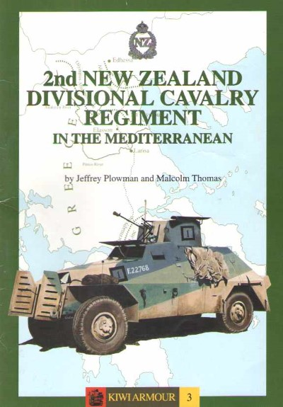 >2ND NEW ZEALAND DIVISIONAL CAVALRY REGIMENT IN THE MEDITERRANEAN<