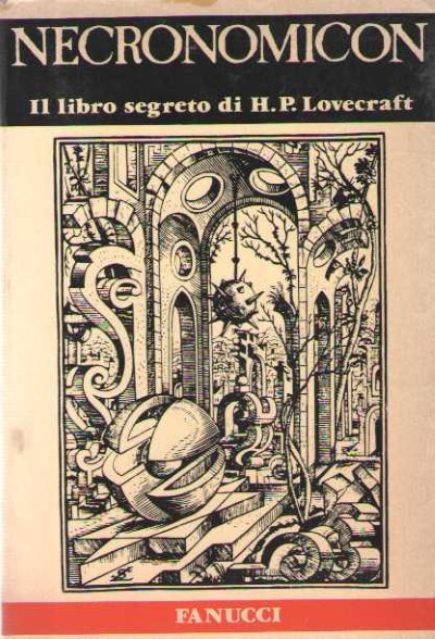 >NECRONOMICON. IL LIBRO SEGRETO DI H.P. LOVECRAFT<
