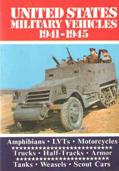 >UNITED STATES MILITARY VEHICLES 1941-1945<