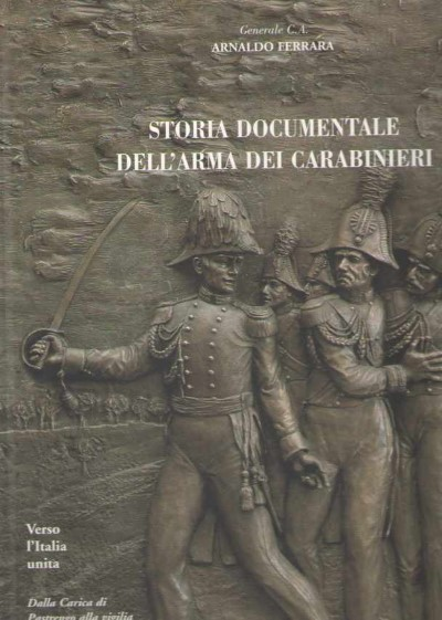 >STORIA DOCUMENTALE DELL'ARMA DEI CARABINIERI VOLUMI 1-2-3-4<