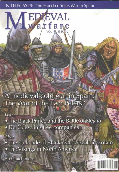 >MEDIEVAL WARFARE VOL III, ISSUE 1. THE WAR OF THE TWO PETERS<