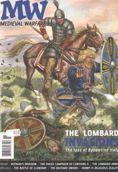 >MEDIEVAL WARFARE VOL IV, ISSUE 6. THE LOMBARD INVASIONS<