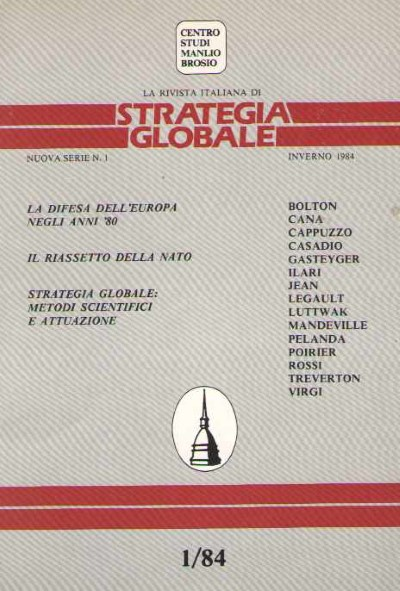 >LA RIVISTA ITALIANA DI STRATEGIA GLOBALE 1/84<