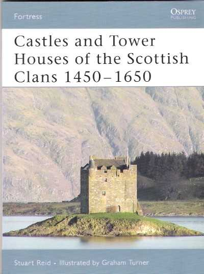 >FOR46 CASTLES TOWER HOUSES OF THE SCOTTISH CLANS<