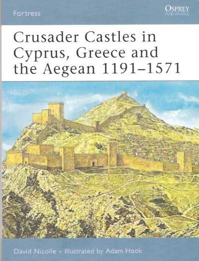 >FOR59 CRUSADER CASTLES IN CYPRUS GREECE AND AEGEAN<