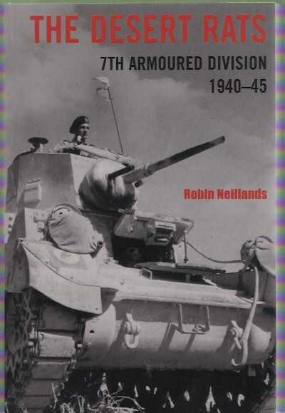 >THE DESERT RATS. 7TH ARMOURED DVISION 1940-45<