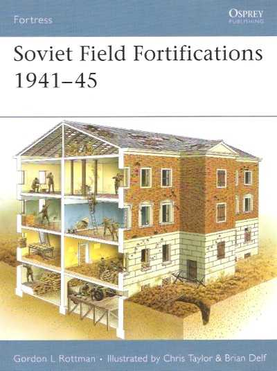 >FOR62 SOVIET FIELD FORTIFICATIONS 1941-45<