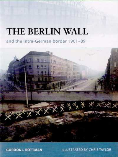 >FOR69 THE BERLIN WALL AND THE INTRA-GERMAN BORDER, 1961-89<