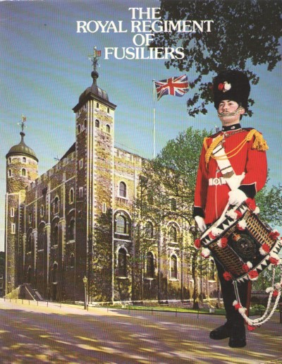 >THE ROYAL REGIMENT OF FUSILIERS<