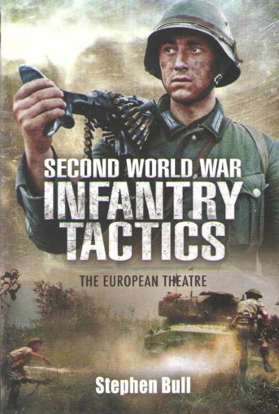 >SECOND WORLD WAR INFANTRY TACTICS<
