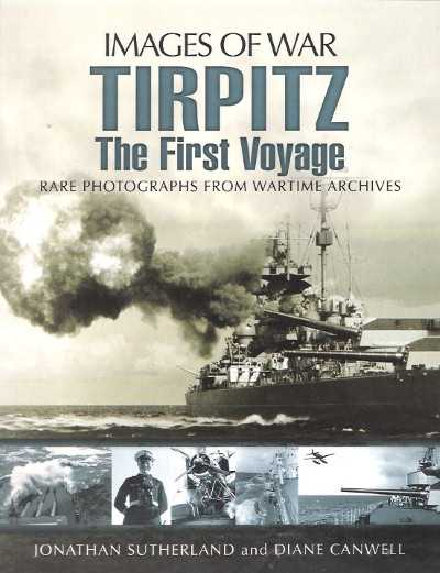 >TIRPITZ: THE FIRST VOYAGE<