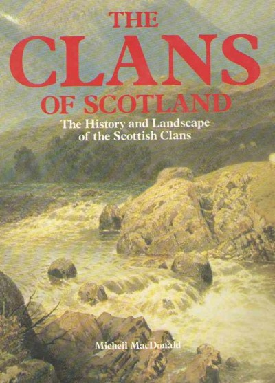 >THE CLANS OF SCOTLAND<