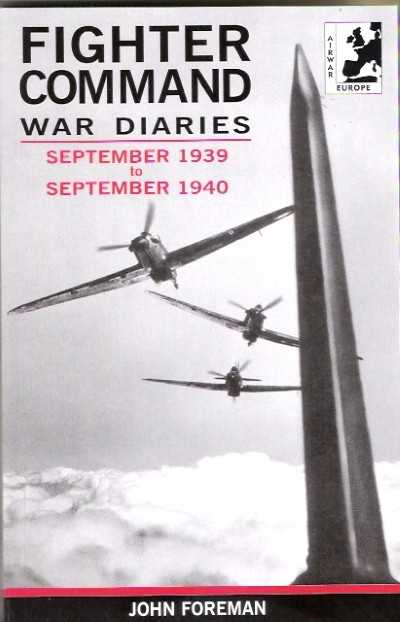 >FIGHTER COMMAND WAR DIARIES SEPTEMBER 1939 TO SEPTEMBER 1940<