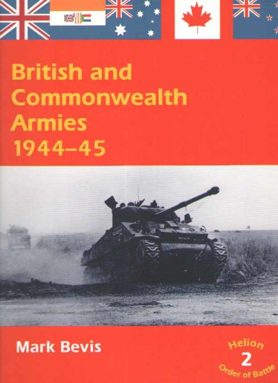 >BRITISH AND COMMONWEALTH ARMIES 1944-45 VOLUME 2<