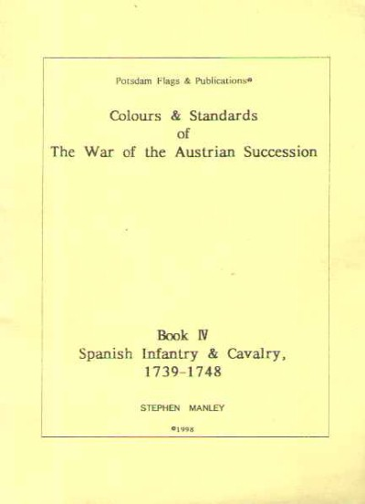 >COLOURS e STANDARDS OF THE WAR OF AUSTRIAN SUCCESSION<