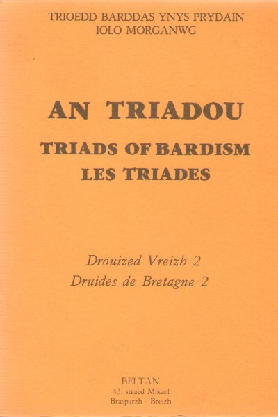 >AN TRIADOU. TRIADS OF BARDISM. LES TRIADES<