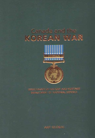 >CANADA AND THE KOREAN WAR<