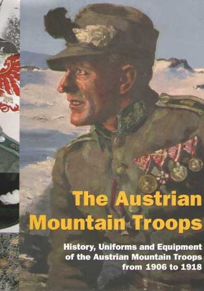 >THE AUSTRIAN MOUNTAIN TROOPS<