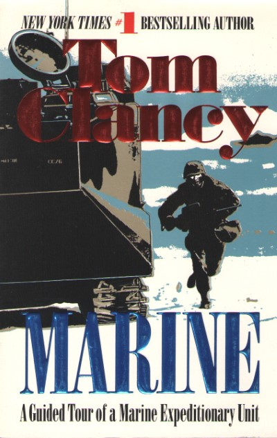 >MARINE. A GUIDED TOUR OF A MARINE EXPEDITIONARY UNIT<