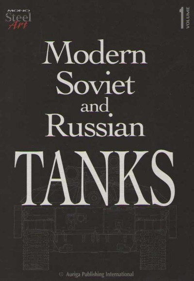 >MODERN SOVIET AND RUSSIAN TANKS<