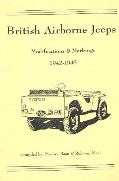 >BRITISH AIRBORNE JEEPS. MODIFICATIONS e MARKINGS 1942-1945<