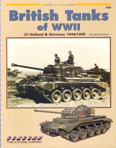 >BRITISH TANKS OF WWII (2) HOLLAND GERMANY 1944-45<