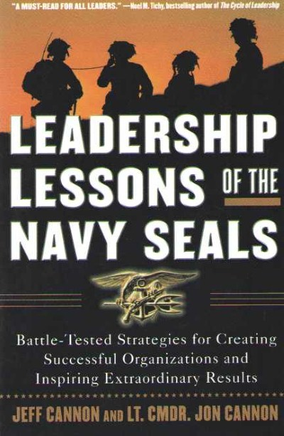 >LEADERSHIP LESSONS OF THE NAVY SEALS<