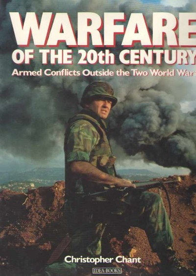 >WARFARE OF THE 20TH CENTURY. ARMED CONFLICTS OUTSIDE THE TWO WORLD WARS<