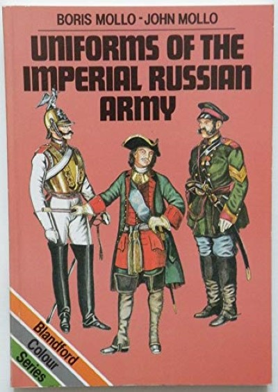 >UNIFORMS OF THE IMPERIAL RUSSIAN ARMY<