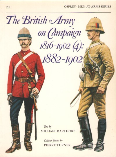 >MAA201 THE BRITISH ARMY ON CAMPAIGN 1816-1902 (4): 1882-1902<