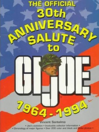 >THE OFFICIAL 30TH ANNIVERSARY SALUTE TO G.I.JOE, 1964-1994<