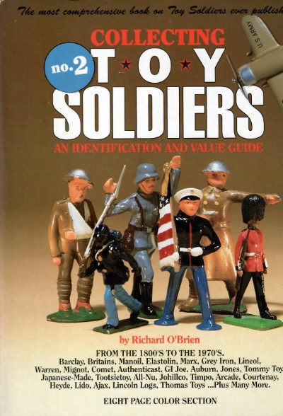 >COLLECTING TOY SOLDIERS: AN IDENTIFICATION e VALUE GUIDE<