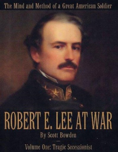 >ROBERT E. LEE AT WAR: TRAGIC SECCESSIONIST: <