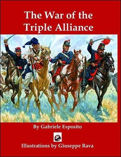 >THE WAR OF THE TRIPLE ALLIANCE<