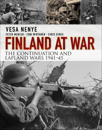 >FINLAND AT WAR: THE CONTINUATION AND LAPLAND WARS 1941–45<