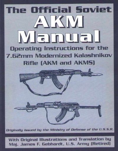 >THE OFFICIAL SOVIET AKM MANUAL<