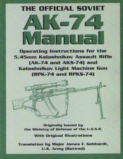 >THE OFFICIAL SOVIET AK-74 MANUAL<