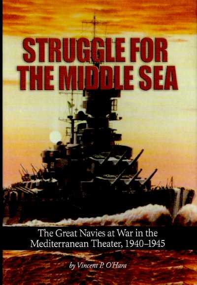 >STRUGGLE FOR THE MIDDLE SEA<