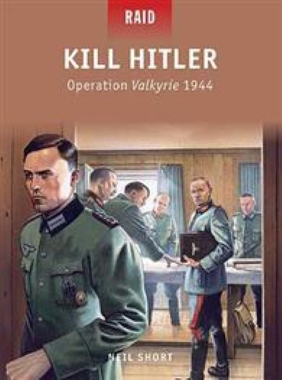 >RAID40 KILL HITLER. OPERATION VALKYRIE 1944<